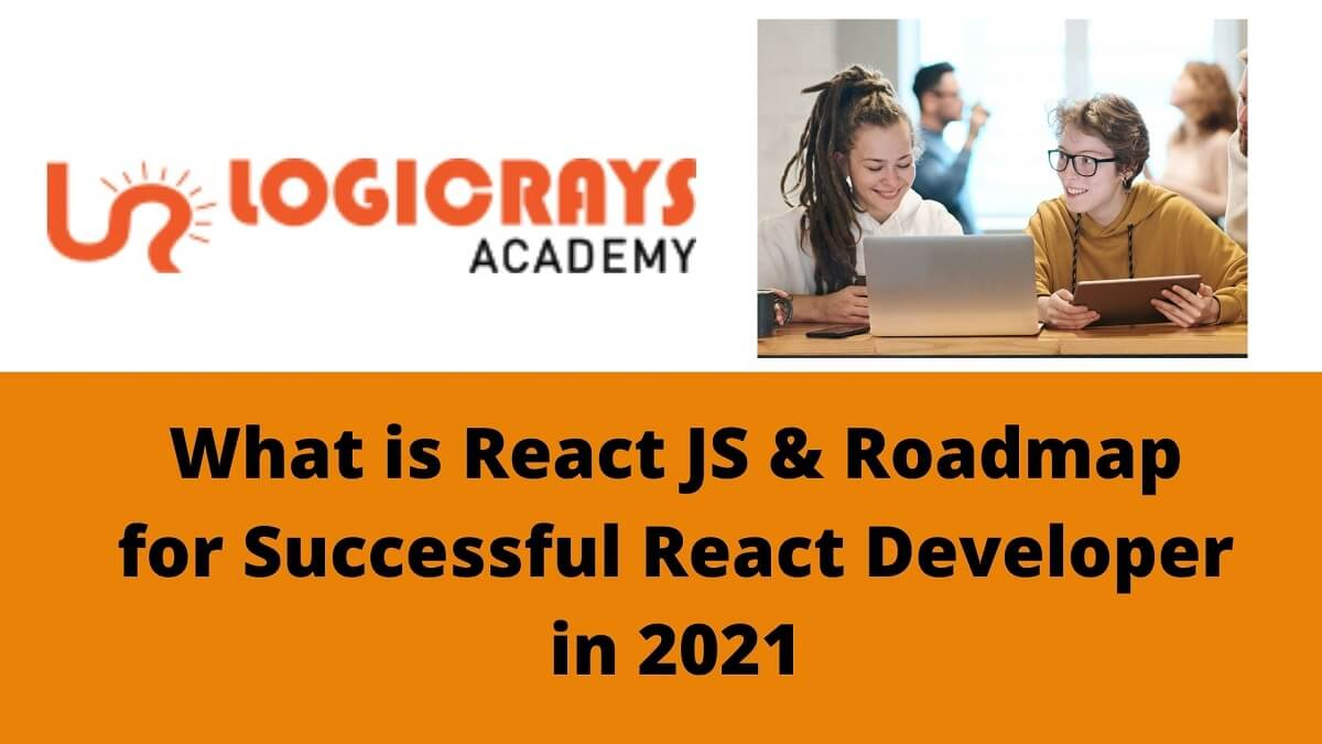 What-is-react-js-roadmap-for-successful-react-developer-in-2021