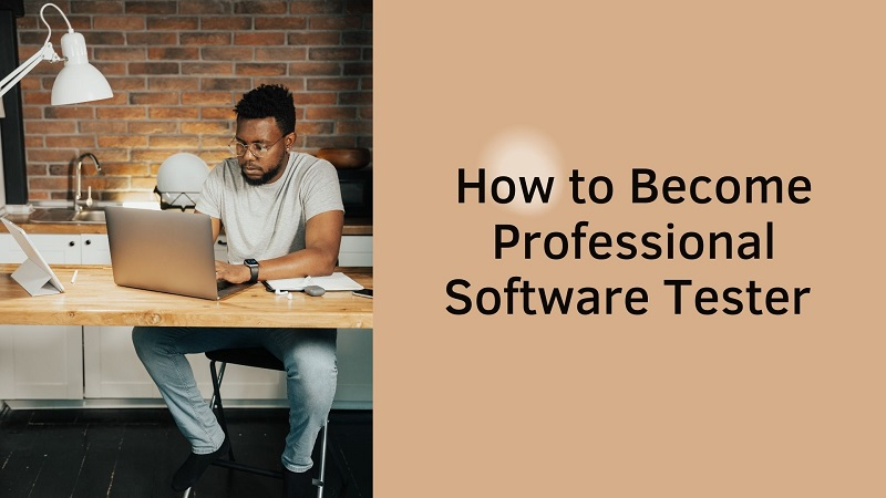 how-to-become-professional-software-tester