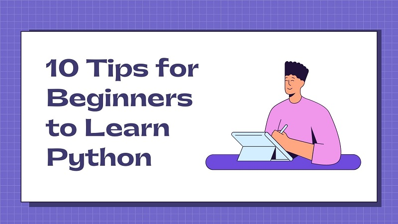 10-tips-for-beginners-to-learn-python